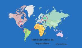 Teoría Estructural del Imperialismo.