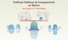 Políticas Públicas de transparencia en México