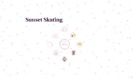 Copy of Sunset Skating