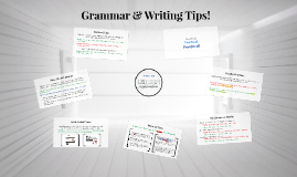 Grammar & Writing Tips!