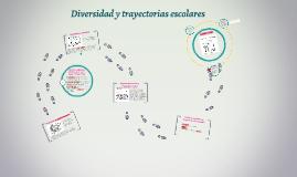 Copy of Diversidad y trayectorias escolares