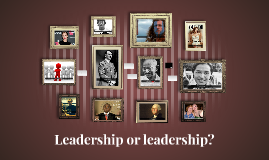 "Big ""L"" vs. little ""l"" Leadership"
