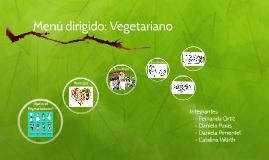 Menú dirigido: Vegetariano