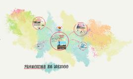 Copy of FRANCKING EN MEXICO