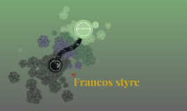 Francos styrer