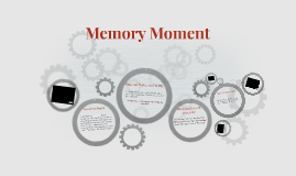 Memory Moment