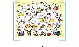 Copy of El alfabeto o abecedario gráfico tiene 27 letras, cuyos nomb