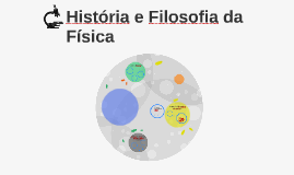 História e Filosofia da Física