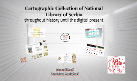 Cartographic Collection of National Library of Serbia