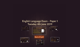 English Language Exam - Paper 1