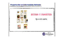 Retina y diabetes: Ojo a este cuento