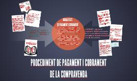 PROCEDIMENT DE PAGAMENT I COBRAMENT