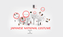 Copy of JAPANESE NATIONAL COSTUME