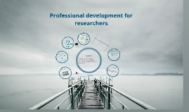 Professional Development for Researchers