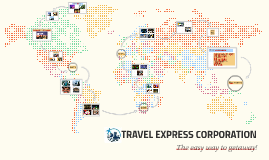 Copy of Copy of Copy of TRAVEL EXPRESS CORPORATION