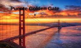 Copy of Puente Golden Gate