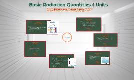 4 Basic Radiation Quantities & Units