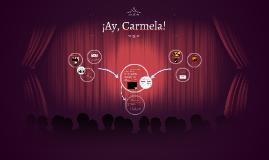 ¡Ay, Carmela!