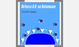 Defensa 6:0  en Balonmano