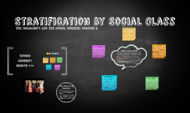 Stratification By Social Class