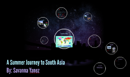 A Summer Journey to South Asia