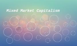 Mixed Market Capitalism