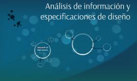 Análisis de información y especificaciones de diseño