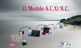 El Modelo SCORE