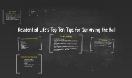 Residential Life's Top Ten Tips for Surviving the Boarding Hall