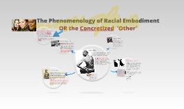 Racial Embodiment - Alcoff