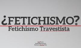 FETICHISMO