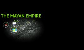 The mayan empire (IGCA)