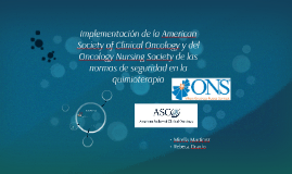 Implementation of the American Society of Clinical Oncology