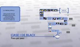 ClASE I DE BLACK