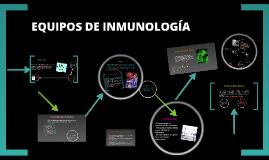 Copy of EQUIPOS DE INMUNOLOGIA