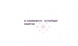 EL  PLANEAMIENTO ESTRATEGICO