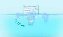 Copy of Robótica, inteligencia artificial y sistemas expertos
