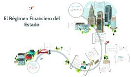Copy of El Régimen Financiero del Estado