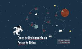 Grupo de Reelaboração do Ensino de Física