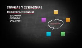 tecnicas y estrategias organizacionales