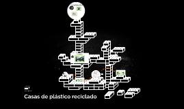 Casas de plástico reciclado