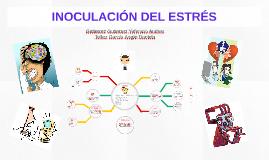 Copy of INOCULACIÓN DEL ESTRÉS