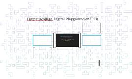 Emmauscollege, Digital Playground en IFFR