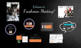 Freshman Meeting II - Grades, GPA, Admissions Criteria