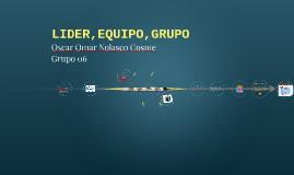 GUPO, Equipo, Lider