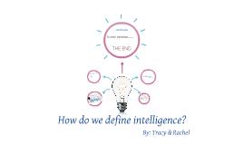 How do we define intelligence?