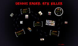 DENNIS RADER: BTK KILLER