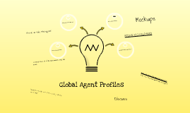 Global Agent Profiles