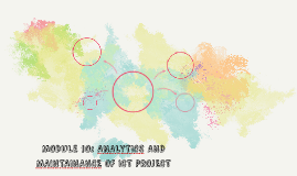 MODULE 10: ANALYTICS AND MAINTAINANCE OF ICT PROJECT