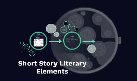 Short Story Literary Elements